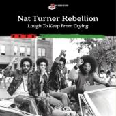 Turner, Nat -Rebellion- - Laugh To Keep From Crying (LP)