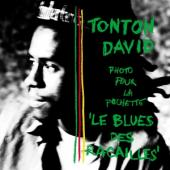 Tonton David - Le Blues Des Racailles (LP+CD)
