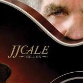Cale, J.j. - Roll On 2LP