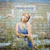 Gavanski, Dana - Yesterday Is Gone (Orange Vinyl) (LP)