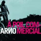 Arno - À Poil Commercial (2LP+CD)