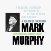 Murphy, Mark - A Beautiful Friendship (LP)