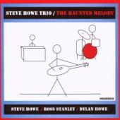 Howe, Steve -Trio- - Haunted Melody