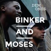 Binker And Moses - Dem Ones (LP)
