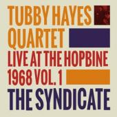 Hayes, Tubby - Syndicate (Live At The Hopbine 1968) (LP)