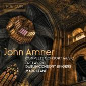 Mark Keane Dublin Consort Singers F - John Amner Complete Consort Music CD
