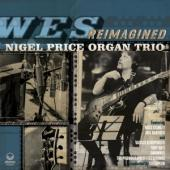 Price, Nigel -Organ Trio- - Wes Reimagined