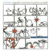 Agustin Pereyra Lucena Quartet - La Rana (1980)