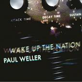 WELLER, PAUL - Wake Up the Nation - 10th Anniversary