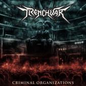 Trenchwar - Criminal Organizations