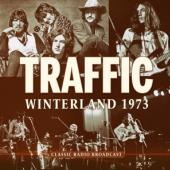 Traffic - Winterland 1973