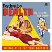 V/A - Destination Health (Doc Feelgood'S Rock Therapy)