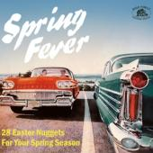 V/A - Spring Fever (28 Easter Nuggets For Your Spring Season)