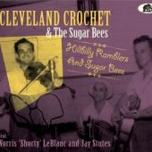 Crochet, Cleveland & The - Hillbilly Ramblers And Sugar Bees (2CD)