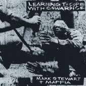 Stewart, Mark & Maffia - Learning To Cope With Cowardice (Lost Tapes) (2CD)
