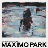 Maximo Park - Nature Always Wins (LP)
