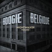 Boogie Belgique - Nightwalker Vol.1 (LP)
