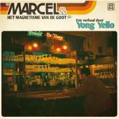 Yong Yello - Marcel & Het Magnetisme Van De Goot (LP)