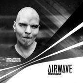 Airwave - Trilogique (Remastered  Re-Invented (4CD)