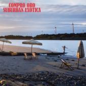 Compro Oro - Suburban Exotica (LP)