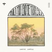 CAMILLE CAMILLE - COULD YOU LEND ME YOUR EYES (LP)