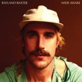 Rayland Baxter - Wide Awake (LP)