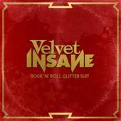 Velvet Insane - Rock 'N' Roll Glitter Suit (.. Suit) (LP)