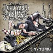 Junkyard Drive - Sin & Tonic (LP)