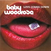Baby Woodrose - Love Comes Down (Blue Vinyl) (LP)