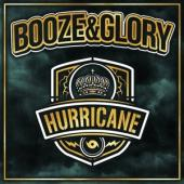 Booze & Glory - Hurricane (LP)