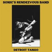 Sonic'S Rendezvous Band - Detroit Tango (2LP)