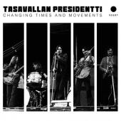 Tasavallan Presidentti - Changing Times And Movements (Gold Vinyl) (2LP)