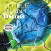 Little Giant Drug - Prismcast (Green Vinyl) (LP)