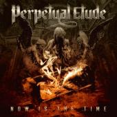 Perpetual Etude - Now Is The Time