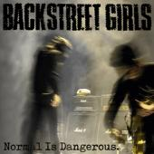 Backstreet Girls - Normal Is Dangerous (LP)