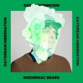 Insomniac Bears - Daydream Hibernation (LP)