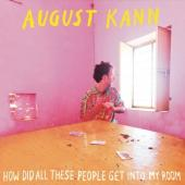 August Kann - How Did All These People Get Into M (LP)