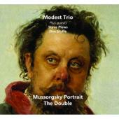 Modest Trio - Mussorgsky Portrait (With Guests Steve Plews And Dan Styffe)