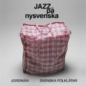 Jordman - Jazz Pa Nysvenska