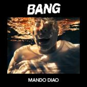 Mando Diao - Bang (LP)