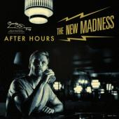 The New Madness - After Hours (LP)