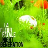 La Fleur Fatale - Night Generation (LP)