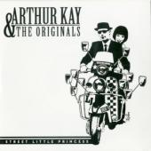 Kay, Arthur & The Originals - Street Little Princess (7INCH)