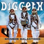 Diggeth - Gringos Galacticos