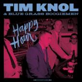 Knol, Tim & Blue Grass Boogiemen - Happy Hour LP