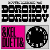 Borokov Borokov - Enkel Duetten/Wachtmuziek (2CD)