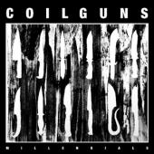 Coilguns - Millennials