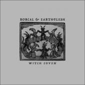 Rorcal & Earthflesh - Witch Coven (LP)