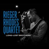 Rieger Rhodes Quartet - Long-Lost Brothers