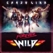 Crazy Lixx - Forever Wild